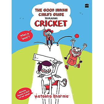 The Good Indian Childs Guide by Sharma Natasha