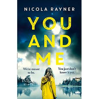 You and Me by Nicola Rayner