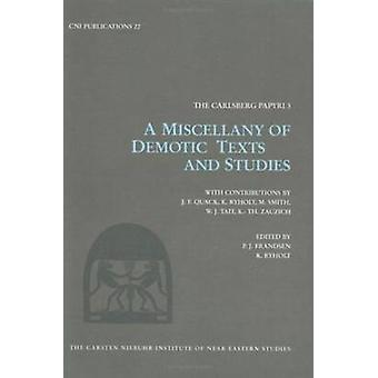 Miscellany of Demotic Texts and Studies - The Carisberg Papyri - No.