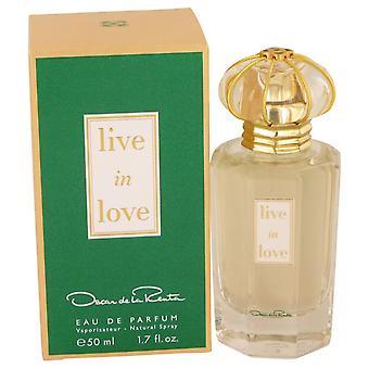 Live In Love Eau De Parfum Spray Par Oscar De La Renta 1.7 oz Eau De Parfum Spray