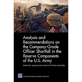 Analysis and Recommendations on the Company-Grade Officer Shortfall i