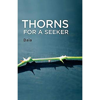 Thorns for a Seeker by Bala - 9780929448244 Book