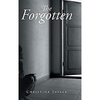 The Forgotten by Christina Zavala - 9781644716038 Book