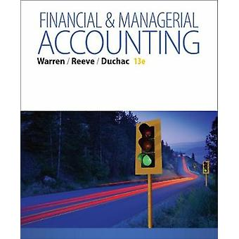 Financial  Managerial Accounting by Jonathan Wake Forest University DuchacJames University of Tennessee Reeve