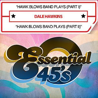 Hawkins, Dale / Eskapaden - Hawk bläst Band spielt USA import