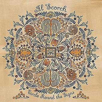 Al Scorch - Circle Round the Signs [Vinyl] USA import