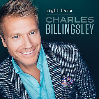 Charles Billingsley - Right Here [CD] USA import