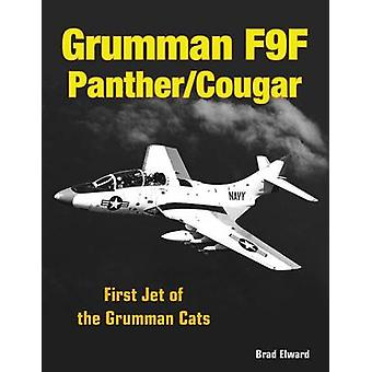 Grumman F9F PantherCougar  First Jet of the Grumman Cats by Brad Elward
