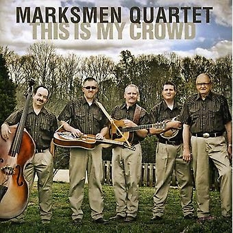 Marksmen Quartet - This Is My Crowd [CD] USA import