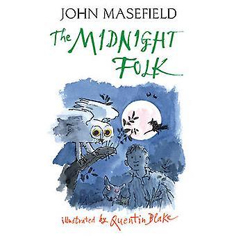 La gente de la medianoche por Juan Masefield - Quentin Blake - 9781405210126 B