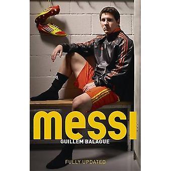 Messi von Guillem Balague - 9781409146605 Buch