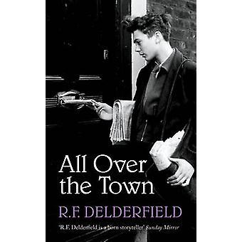 Koko kaupunkiin R. F. Delderfield - 9781444762495 kirja