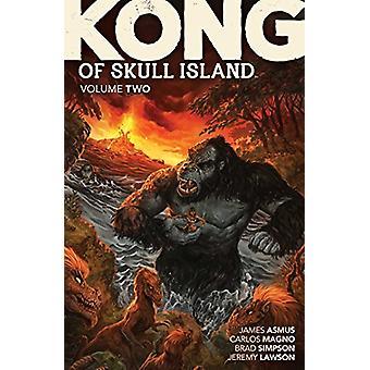 Kong of Skull Island Vol. 2 by James Asmus - 9781684150090 Book
