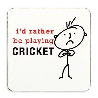 Mens I'd Rather Be Playing Cricket Coaster Cork Back