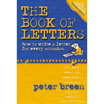 The Book of Letters - How to Write a Letter for Every Occasion (3rd Re