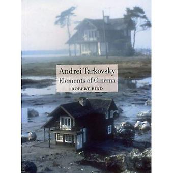 Andrej Tarkowski: Elemente des Kinos