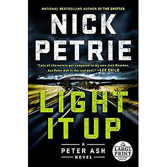 Light It Up (roman Peter Ash)