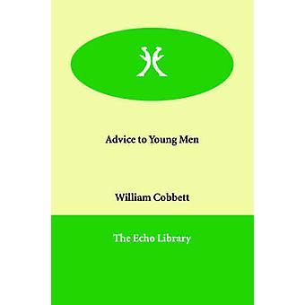 Råd till unga män av Cobbett & William