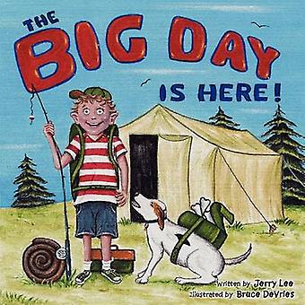 The Big Day Is Here by Lee & Jerry