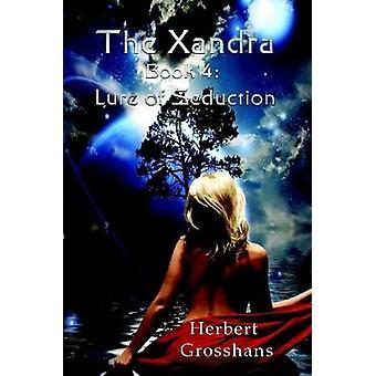 Grosshans ・ ハーバートによって誘惑の Xandra 本 4 ルアー