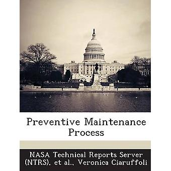 Vorbeugende Wartungsprozess durch NASA Technical Reports Server NTR