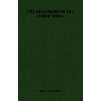 Goodnow ・ フランク j. によって米国の市政府