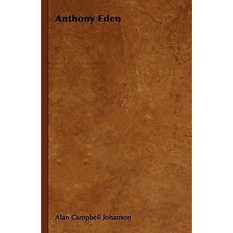 Anthony Eden par Johanson & Alan Campbell