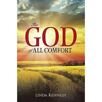O Deus de todo o conforto por Kennedy & Linda