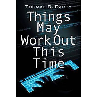 Dingen kunnen werk uit deze tijd door Darby & Thomas D.