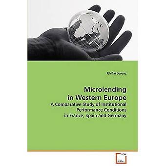 Mikrofinansiering i Västeuropa av Lorenz & Ulrike