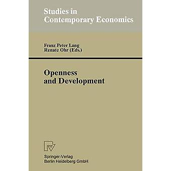 Openness and Development  Yearbook of Economic and Social Relations 1996 by Lang & Franz P.