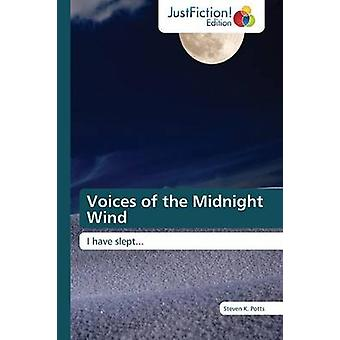 Voices of the Midnight Wind by Potts Steven K.