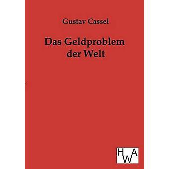 Das Geldproblem der Welt af Cassel & Gustav