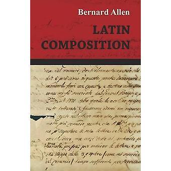 Latin Composition by Allen & Bernard