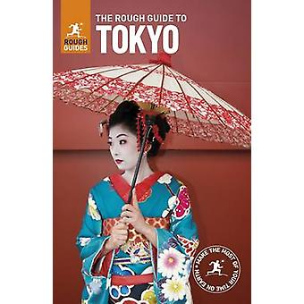 The Rough Guide to Tokyo by Rough Guides - 9780241279120 Book