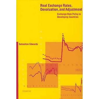 Real Exchange Rates - Devaluation - and Adjustment - Exchange Rate Pol