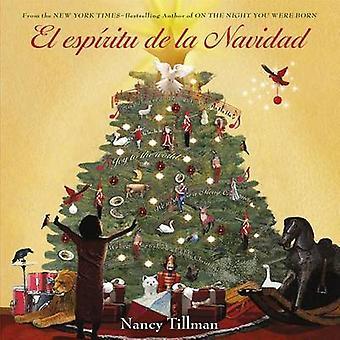 El Espiritu de La Navidad by Nancy Tillman - 9781250070876 Book