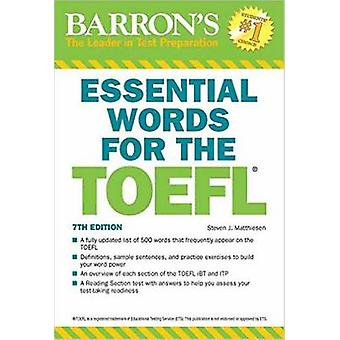 Essential Words for the TOEFL by Steven J. Matthiesen - 9781438008875
