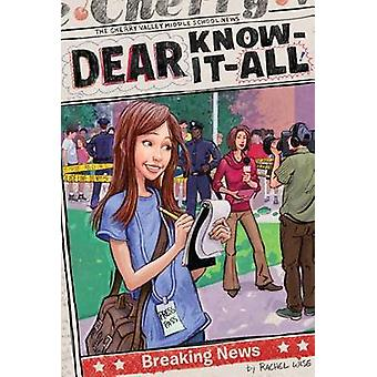 Breaking News by Rachel Wise - 9781442489646 Book