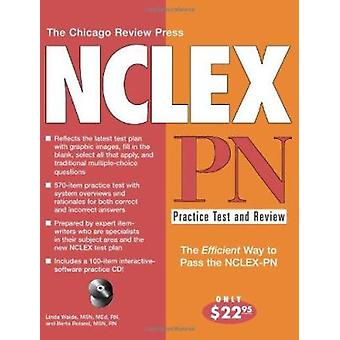 The Chicago Review Press NCLEX-Pn Practice Test and Review by Linda W
