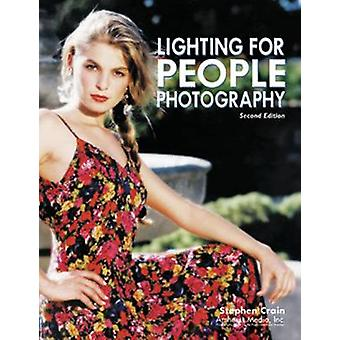 Lighting For People Photography 2ed by Stephen Crain - 9781584280163