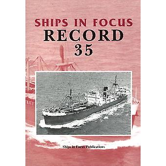 Ships in Focus Record 35 by Ships In Focus Publications - 97819017038