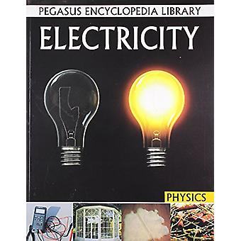 Electricity - Physics by Pegasus - 9788131912461 Book