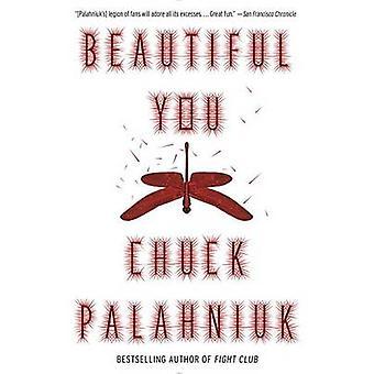 Beautiful You by Chuck Palahniuk - 9780345807113 Book