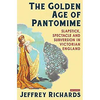 L'âge d'or de Pantomime: burlesque, Spectacle et Subversion dans l'Angleterre victorienne
