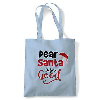 Cher Santa Définir Good, Tote - Christmas Reusable Canvas Bag Gift