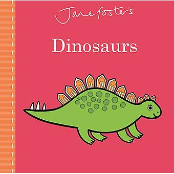 Jane Fosters Dinosaurs
