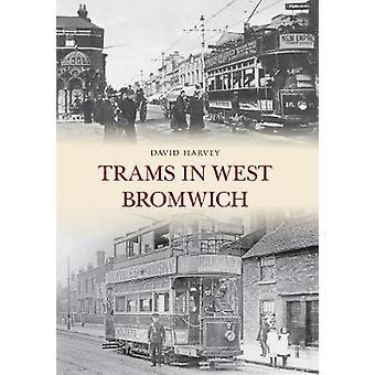 Trams in West Bromwich by David Harvey