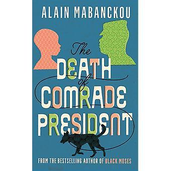 Død kammerat præsident af Alain Mabanckou