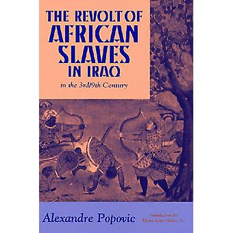 The Revolt of African Slaves in Iraq by Popovic & Alexandre
